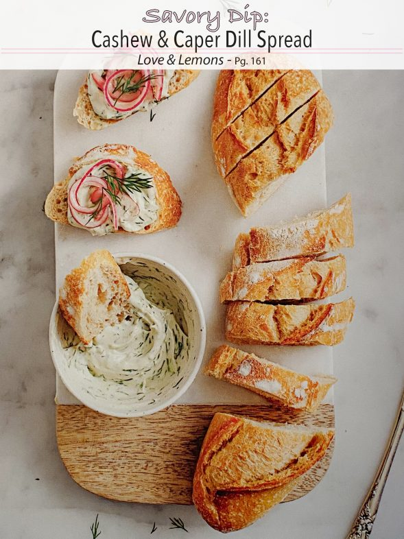 Plant-Based Recipes: Cashew & Caper Dill Spread from Love & Lemons